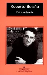 Roberto Bolaño, ensayista: Entre paréntesis